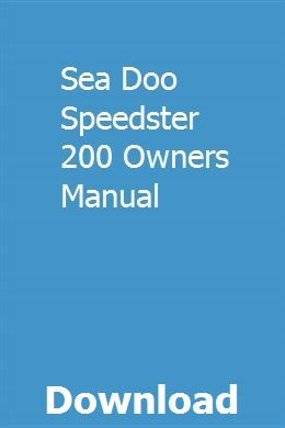Sea Doo Speedster 200 Owners Manual Study Guide Chemistry Study Guide Nursing Study Guide