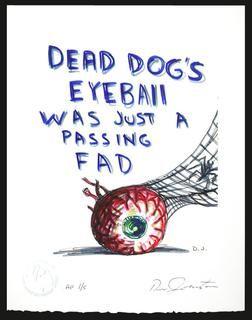 DANIEL JOHNSTON -  Dead Dog's Eyeball Print