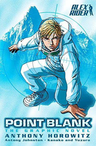Download Pdf Point Blank The Graphic Novel Alex Rider Free Epub