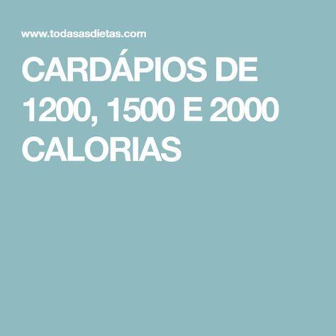 Cardapios De 1200 1500 E 2000 Calorias Calorias 1200 Calorias Dieta 1200 Calorias