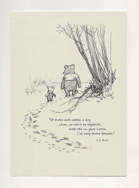 If there ever comes a day... Winnie the Pooh Quotes by Poohland