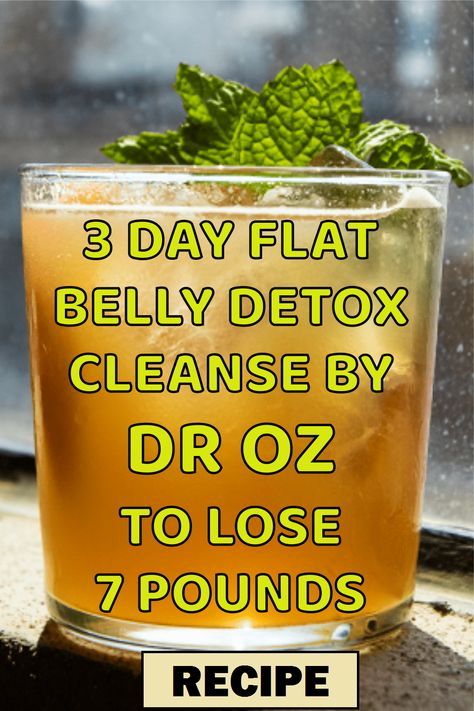 3 Day Flat Belly Detox Cleanse By Dr OZ To Lose 7 Pounds #detox #detoxtips #weightloss #diet Water Recipes, Detox Recipes, Drink Recipes, Smoothie Recipes, Smoothie Ingredients, Easy Recipes, Weight Loss Drinks, Weight Loss Smoothies, Weight Loss Cleanse