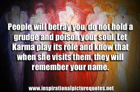 I've let it go. Be prepared for karma.....
