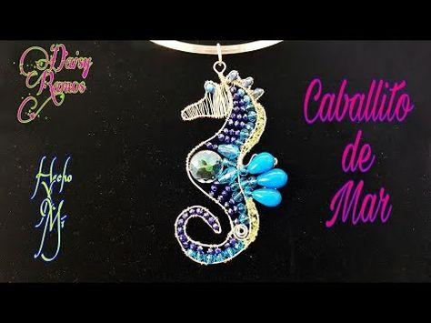 831c5a6e94a4 Caballito de Mar Alambrismo DIY