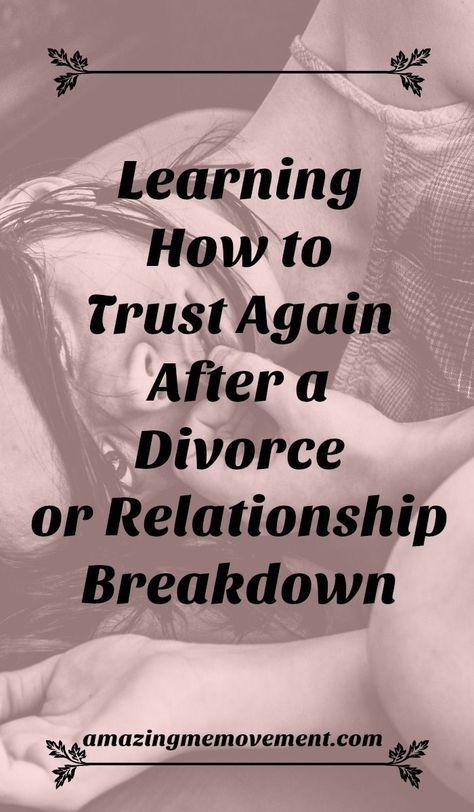 Divorce and relationship breakdowns can leave an awful taste of mistrust for a long long time but you can learn how to trust again and you should. Find out how. #howtotrustagain #divorcehelp #divorceadvice #relationshipadvice #healingfromdivorce #dealingwithdivorce #womenhelpingwomen #lifetips #howtobehappy #lifechanging #inspirationalblogs via @Iva Ursano Amazing Me Movement