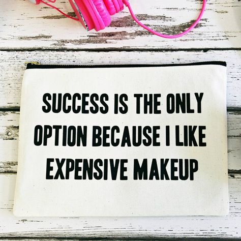 I've just found 'Success Is My Only Option' Makeup Bag. This makeup bag is made from strong natural cotton with a simple typographic design which tells it how it is.. £15.00