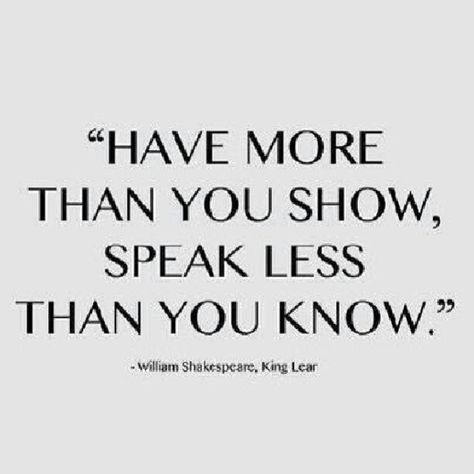 Explore famous, rare and inspirational Shakespeare quotes. Here are the 10 greatest Shakespeare quotations on love, life, and conflict. Great Quotes, Quotes To Live By, Inspirational Quotes, Talk Less Quotes, Stay Humble Quotes, Motivational Quotes, Awesome Quotes, Citation Shakespeare, Shakespeare Quotes About Life