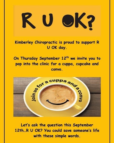 Tomorrow between 9am-5pm we will have our doors open for you to pop into the clinic and have a cuppa, cupcake and convo on us. No appt needed...Just come in say hi and have a chat. We will be asking the question R U OK? We urge everyone to do the same and ask the question that might save a life. #kimberleychiropractic #chiropractor #chiropractic #mentalhealthawareness #mentalhealth #wellness #health #ruok #ruokday #ruokday2019 #breakthestigma #itsoknottobeok #letstalk #cuppa #cupcake #convo #cha