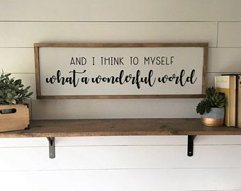 And I Think To Myself What A Wonderful World Framed Painted Wood
