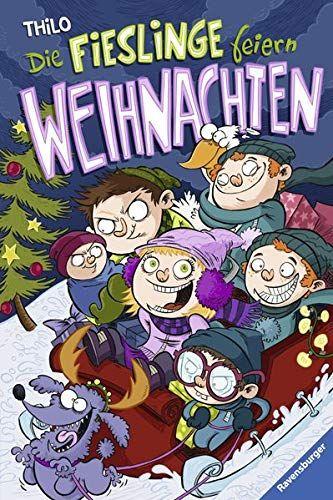 Die Fieslinge Feiern Weihnachten Kinderliteratur Fieslinge Die Feiern Kinderliteratur Literatur Feiern Kinder