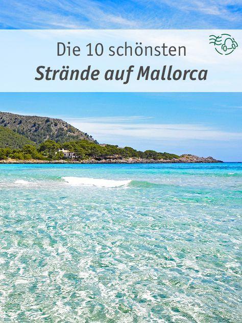 Die Schonsten Strande Mallorcas Top 10 Traumstrande Strande