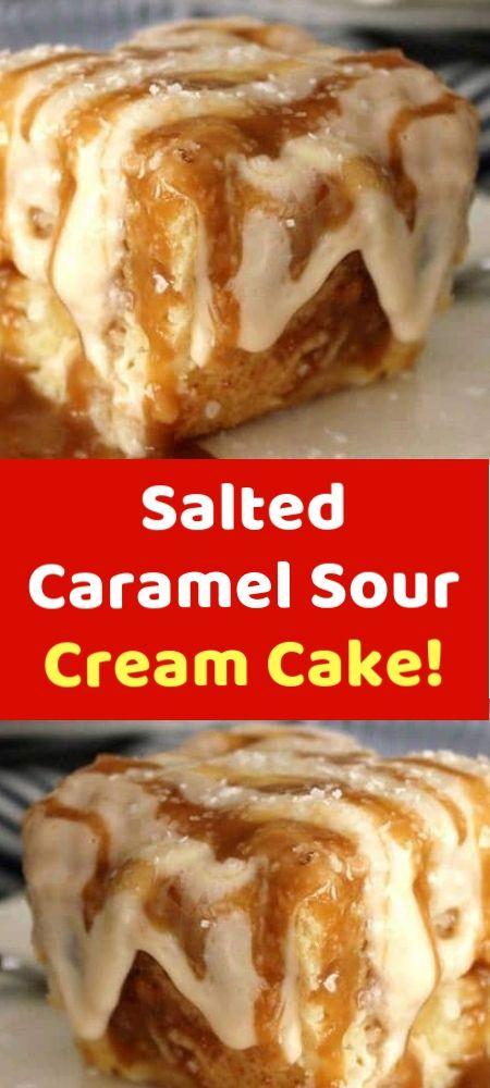 Salted Caramel Sour Cream Cake Sour Cream Cake Sour Cream Recipes Sour Cream Recipes Dessert