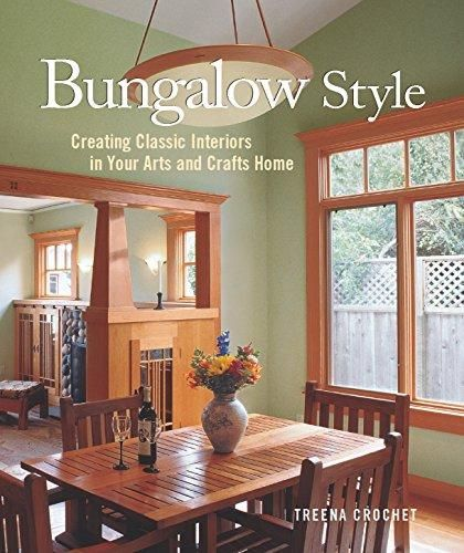 Bungalow Style: Creating Classic Interiors in Your Arts and Crafts Home - Default