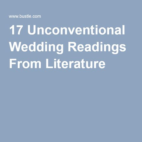 17 Unconventional Wedding Readings From Literature