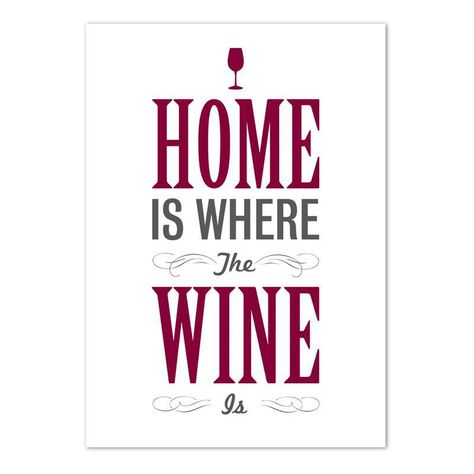 Home is Where the #Wine Is!
