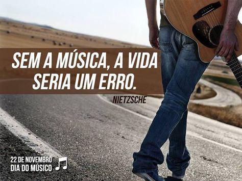 Sem A Musica A Vida Seria Um Erro Musica Vida Erro