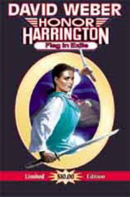 Flag In Exile A Honor Harrington Novel Book David Weber In 2020 Honor Harrington David Weber Novels