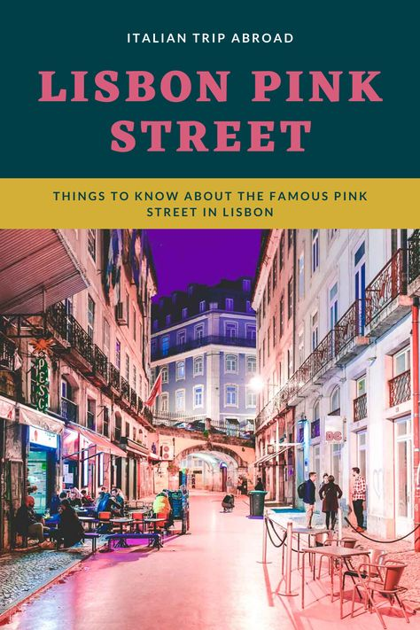 Things  to know about Pink Street Lisbon 2