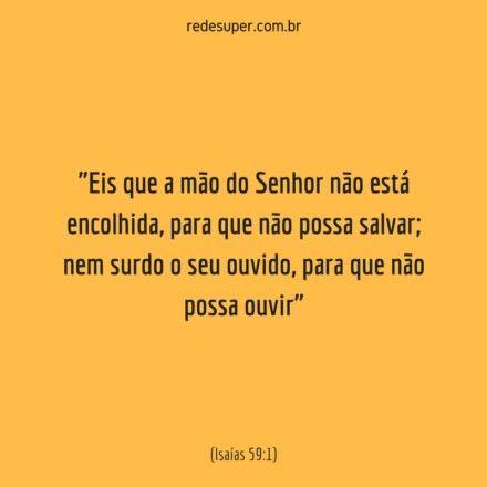 Isaias 59 1 Palavra De Deus Palavras Palavra