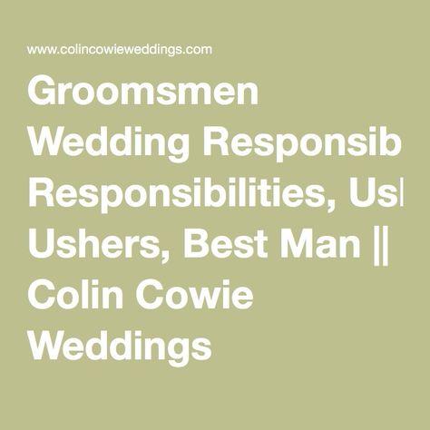 Groomsmen Wedding Responsibilities, Ushers, Best Man    Colin Cowie Weddings