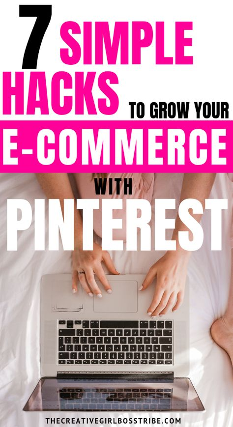 7 Ways to use Pinterest to Grow your E-Commerce Business