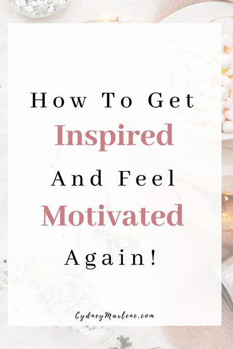 How to get inspired and increase your motivation again for whatever goals you are working towards! #goals #personaldevelopment #motivation