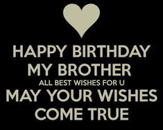 Heart Touching Birthday Wishes For Brother With Image Happy