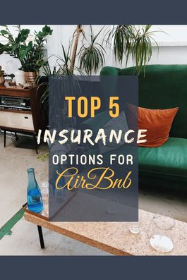 Airbnb Insurance Provider 2020 Top 5 Options For Hosts Rental