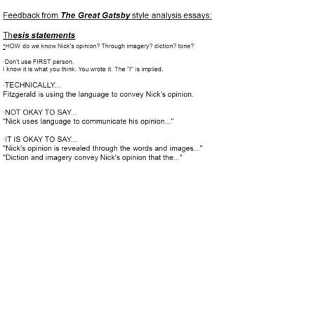 Feedback From The Great Gatsby Style Analysis Essays: Thesis Statements ·  HOW Do We Know Nicku0027s Opinion? Through Imagery? Diction? Tone? ·Donu0027t Useu2026