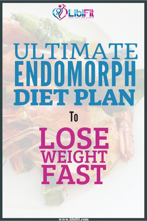 The Ultimate Endomorph Diet Plan for Max Fat Loss