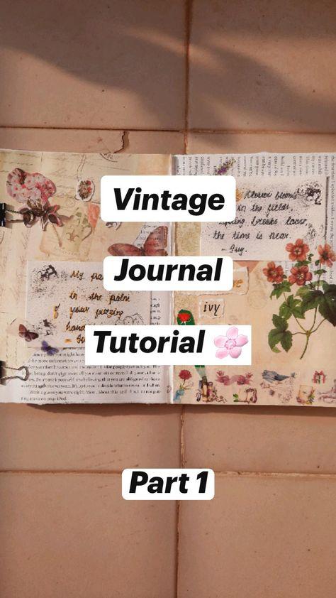 Vintage  Journal  Tutorial 🌸    Part 1