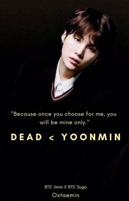 Dead - Yoonmin in 2019 | Fanfic Recommendations | Min suga