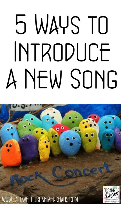5 Ways to Introduce a New Song