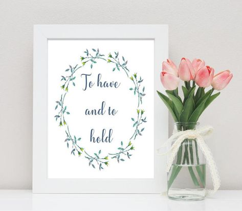 To have and to hold wedding quote printable instant | Etsy