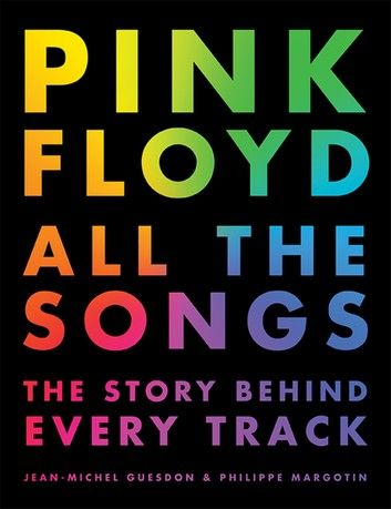 Pink Floyd All The Songs The Story Behind Every Track Products