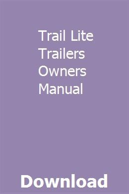 Trail Lite Trailers Owners Manual Repair Manuals Manual Electrical Troubleshooting