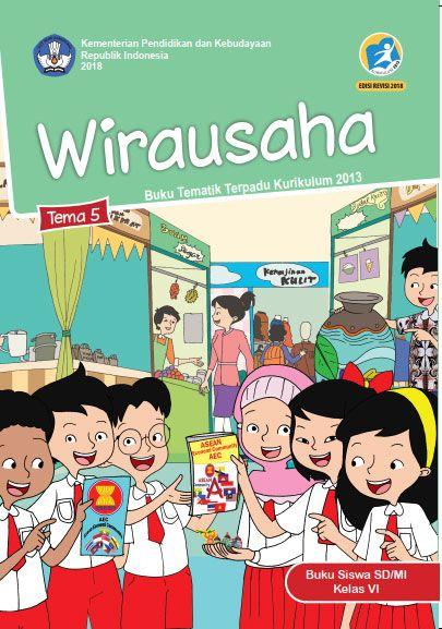 Tema 5 Buku Siswa Kelas 6 Vi Kurikulum 2013 Revisi 2018 Buku