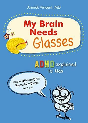 My Brain Needs Glasses: ADHD explained to kids - Default
