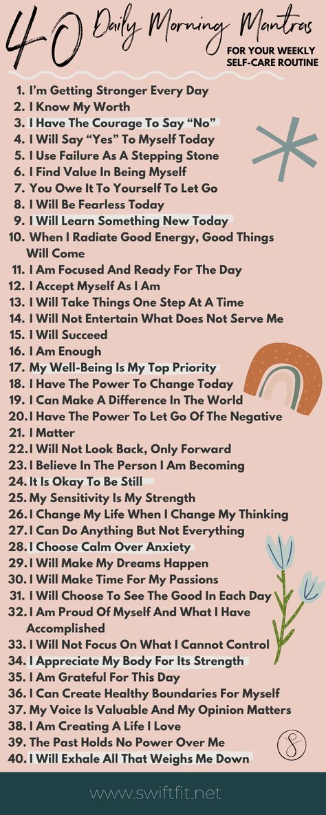 40 Daily Morning Mantras To Add Into Your Weekly Self-Care Routine   Swift