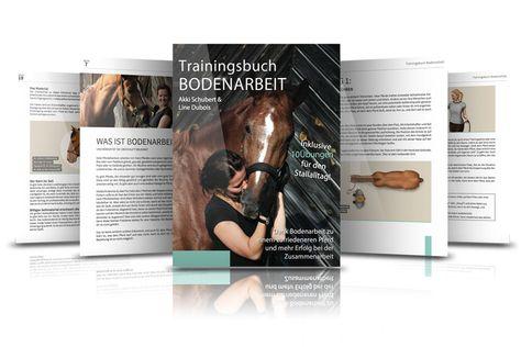 Ich durfte das Trainingsbuch Bodenarbeit – Dank Bodenarbeit zu einem zufriedeneren Pferd und mehr Erfolg bei der Zusammenarbeit von den beiden Pferdebloggerinnen Akki Schubert und Line Dubois lesen und rezensieren und ich muss sagen: Es ist eine tolle Arbeitsgrundlage für dich und dein Pferd.