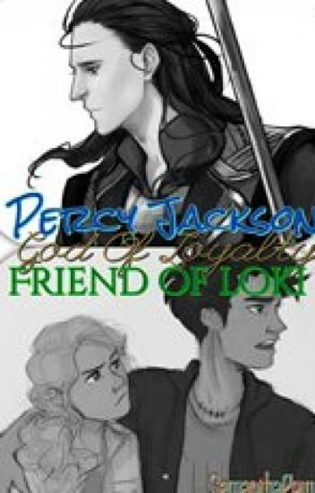 Percy Jackson God of Loyalty (Percy Jackson and other Crossovers) in