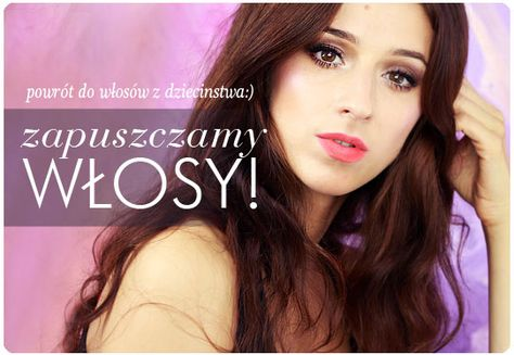 Alina Rose Makeup Blog: Zapuszczanie włosów, przyśpieszenie wzrostu, ulubione sposoby i produkty.