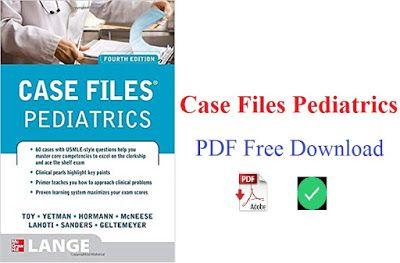 Case Files Pediatrics Pdf Free Download Direct Link Pediatrics Free Medical Medical