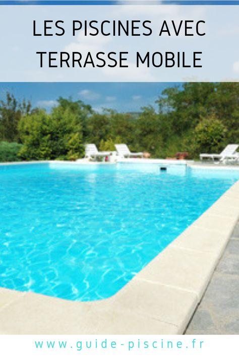 Les Piscines Avec Terrasse Mobile Avec Images Margelle Piscine Piscine Margelle