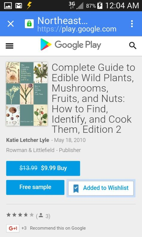 The Complete Guide To Edible Wild Plants Mushrooms Fruit And Nuts