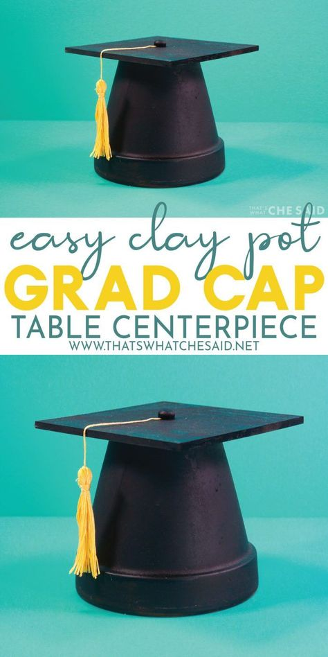 This Clay Pot Graduation Cap is perfect for your Graduation celebrations! Use it as a table centerpiece, on your mantel or create small versions to label your buffet table! Graduation Party Planning, Graduation Diy, Graduation Celebration, Graduation Table Ideas, Graduation Table Centerpieces, Graduation Cap Decoration, Diy Centerpieces, Graduation Open Houses, A Table