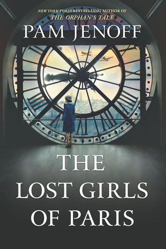 Read Download The Lost Girls Of Paris By Pam Jenoff For Free Pdf Epub Mobi Download Free Read The Lost Gi Best Book Club Books Book Club Books Paris Books