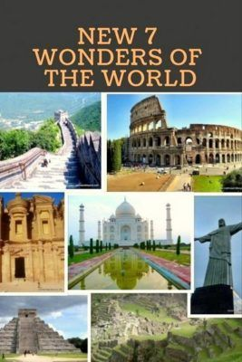 The New Seven Wonders Of The World My Experiences In 2020 Wonders Of The World New Seven Wonders Travel Around The World