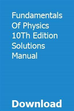 Fundamentals of physics 10th edition solutions pdf