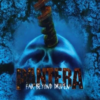 Pantera 'Far Beyond Driven Anniversary Edition'